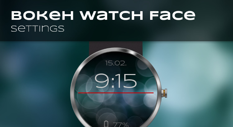Bokeh Watch Face Settings App Design
